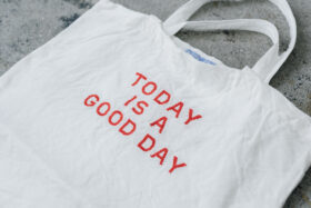 TODAY IS A GOOD DAY TOTE BAG 4