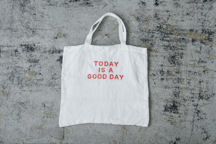 TODAY IS A GOOD DAY TOTE BAG 5