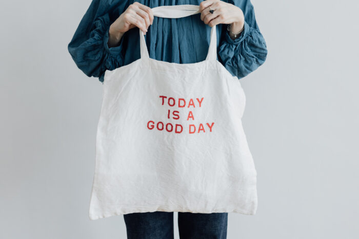 TODAY IS A GOOD DAY TOTE BAG 1